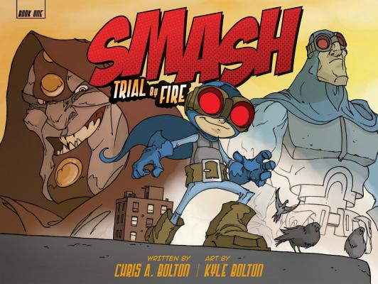 Smash By Bolton, Chris/ Bolton, Kyle (ILT)